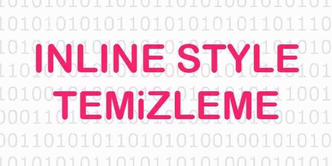 Inline Stil (Style) Temizleme