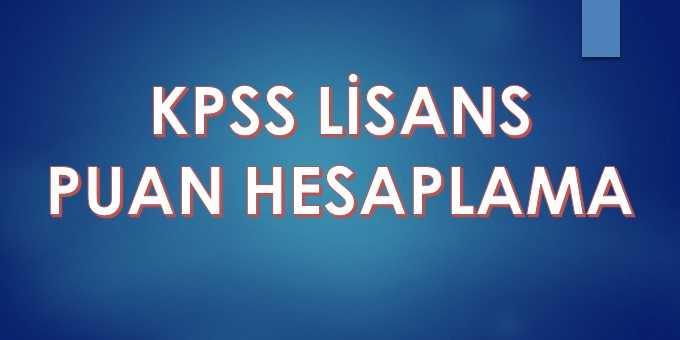 KPSS Lisans Puan Hesaplama